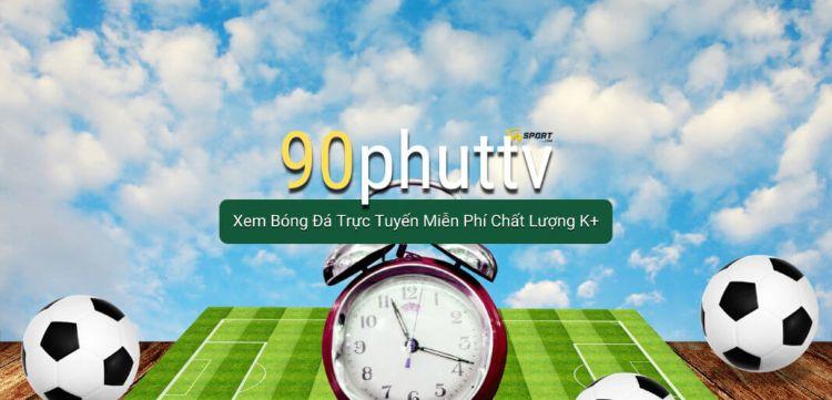 90 Phút TV – Trang web bóng đá trực tuyến hàng đầu Việt Nam